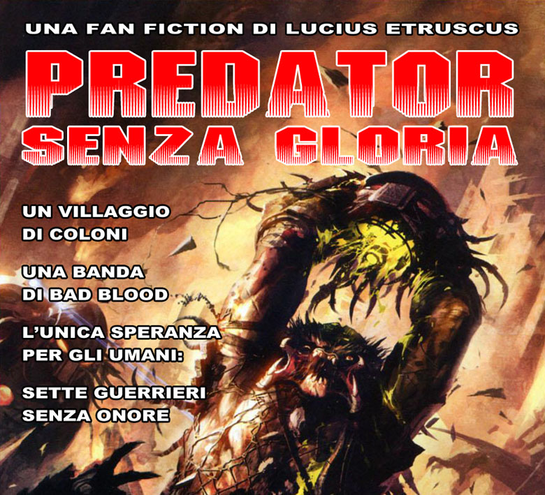 PREDATOR SENZA GLORIA (fan fiction) 13