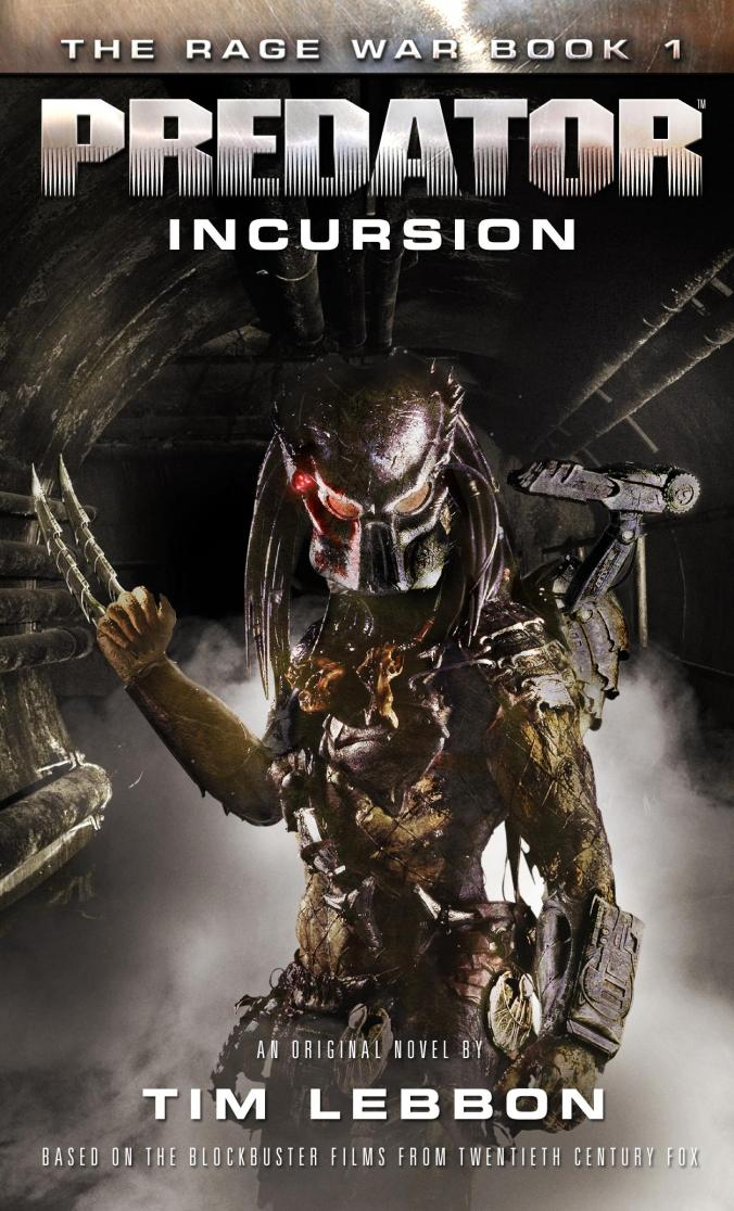 The Rage War 1 - Predator Incursion (2016)